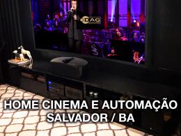 Projeto de sala de home cinema e automação para luxuosa cobertura em Salvador / BA | Dag Brasil